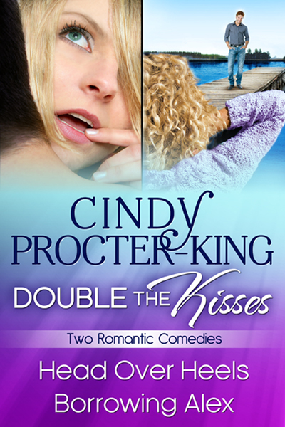 Cover for Double The Kisses Romantic Comedy Two-Book Bundle: Head Over Heels and Borrowing Alex